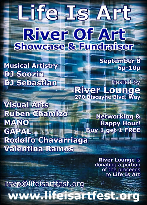 EVENT #8: Life Is Art presents River Of Art Showcase #2 on September 8, 2009