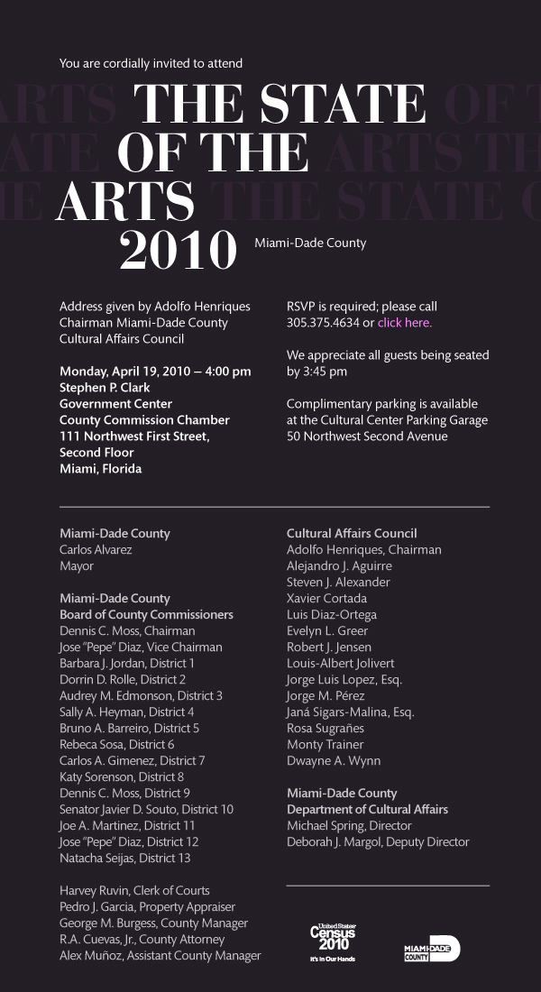 From Miami-Dade County Cultural Affairs: The State of the Arts 2010 April 19, 2010