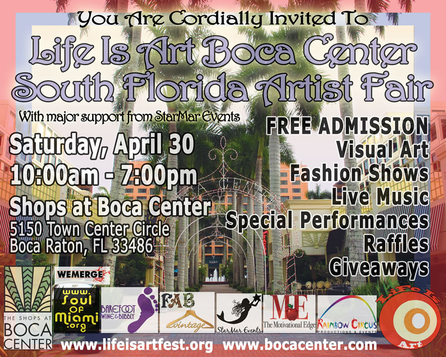 EVENT #36 Life Is Art Boca Center South Florida Artist Fair April 30th, 2011