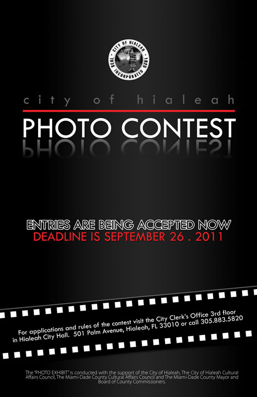From The City of Hialeah and the Cultural Affairs Council: Second Annual Photography Contest Deadline September 26, 2011