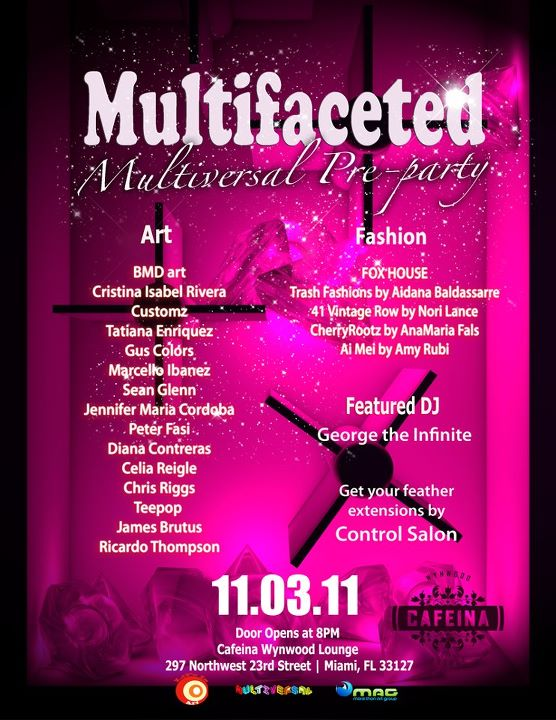 EVENT #48 Multifaceted The Multiversal Pre-Party and Mixer November 3, 2011