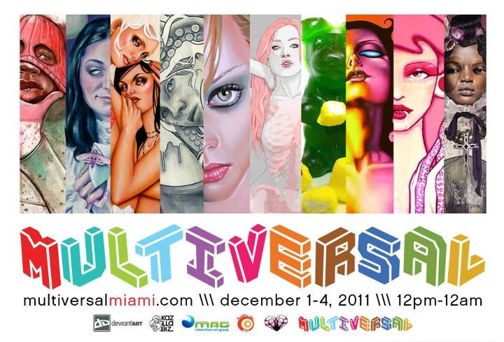EVENT #50 Multiversal Miami Show – December 1-4, 2011