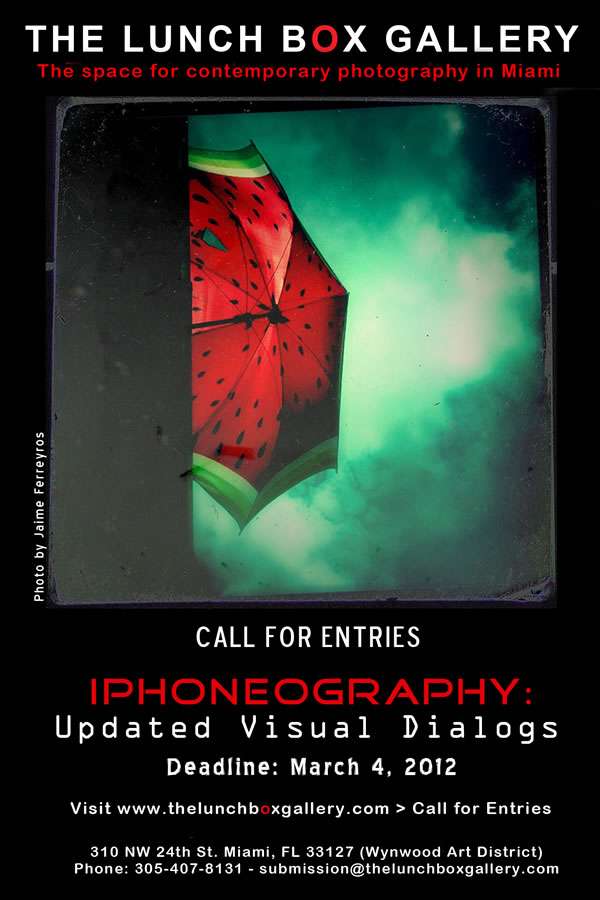 From Lunch Box Gallery: Call for Entries iPhoneography Updated Visual Dialogs Deadline March 4, 2012