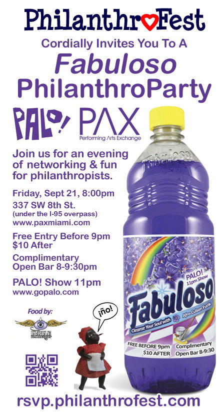 Event #60 Life Is Art Invites you to a PhilanthroFest Fabuloso PhilanthroParty with PALO! at PAX on September 21, 2012