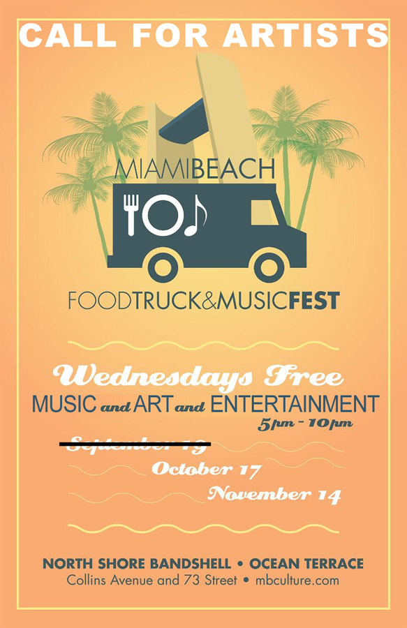 UPDATED EXTENDED – Life Is Art Official Call For Artists for Miami Beach Food Truck Fest – Extended Deadline October 11, 2012