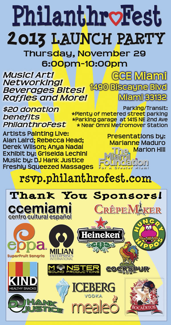 Life Is Art Supports: PhilanthroFest 2013 Launch Party at CCE Miami on November 29, 2012
