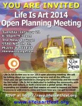 EVENT #71 Life Is Art 2014 Open Planning Meeting on January 21, 2014