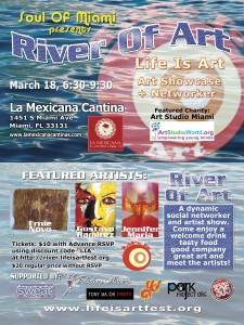 EVENT #76 Life Is Art presents River Of Art #12 Showcase and Networker on March 18, 2014