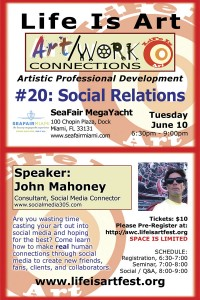 EVENT #82 Life Is Art presents Art/Work Connections #20: Social Networking with John Mahoney at SeaFair Megayacht on June 10, 2014