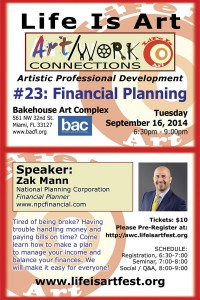 EVENT #89 Life Is Art presents Art/Work Connections Seminar 23:  Financial Planning for Artists with Zak Mann on September 16, 2014