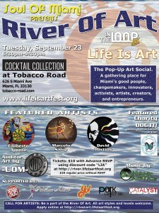 EVENT #91 Soul Of Miami, Life Is Art and In The Loop 305 present the River Of Art 18 Pop-Up Social Event September 23, 2014