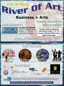 Life Is Art & Soul Of Miami present the River Of Art #19 Social Event, February 24, 2015