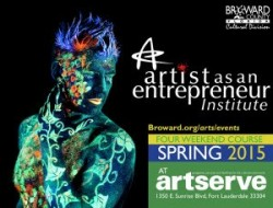 From Broward Cultural Division: Artist as an Entrepreneur Institute at ArtServe Starting June 6, 2015