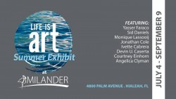 EVENT #111 Life Is Art Summer Show at Milander Kick Off at Hialeah's 4th of July Celebration