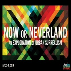 From Miami Urban Contemporary Experience: Call for Artists for Now Or Neverland: An Exploration of Urban Surrealism, Deadline September 30, 2015