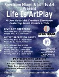 Life Is ArtPlay at Spectrum Miami South Florida Artist Exhibition December 3-6, 2015