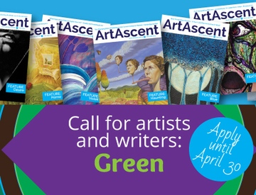 "From ArtAscent: Call for Artists for ""Green"" International Call For Artists by ArtAscent, Deadline April 30, 2016"