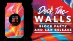 EVENT #120 Concrete Beach Brewery Deck the Walls Block Party to Benefit Life Is Art November 18, 2017