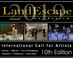 From LandEscape: Call for Artists LandEscape Now! Open Call for Artists, 10th Edition 2019, Deadline 05/31/2019