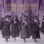 From Foundry Art Centre: Call for Artists Voting Daughters, Deadline 02/03/2020