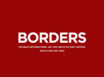 From ITSLIQUID Group: Call for Artists Borders, Deadline June 18, 2020