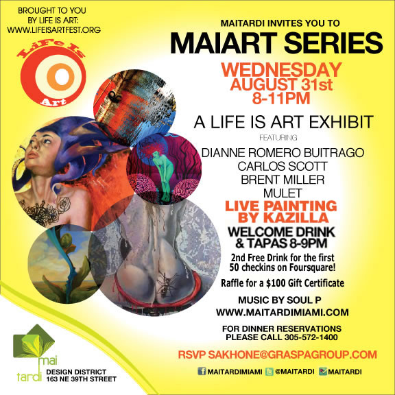 EVENT #44 MaiArt and Life Is Art Present River Of Art Showcase and Happy Hour August 31, 2011
