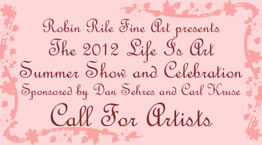 ife Is Art and Robin Rile Fine Art Official Call For Artists Summer Show and Celebration