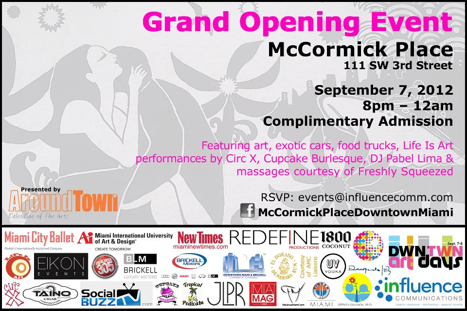 EVENT #59 Life Is Art Invites you to the McCormick Place Kick-off Grand Opening with DWNTWN Art Days on September 7, 2012