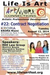 EVENT #87 Art/Work Connections Seminar 22: Contract Negotiation for Artists with RKE Law Group August 12, 2014